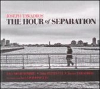 The Hour of Separation - CD Audio di Joseph Tawadros