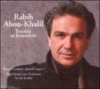 Trouble in Jerusalem - CD Audio di Rabih Abou-Khalil