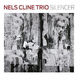 Silencer - CD Audio di Nels Cline