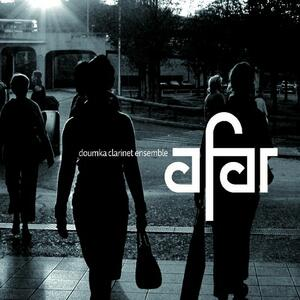 Afar - CD Audio di Doumka Clarinet Ensemble