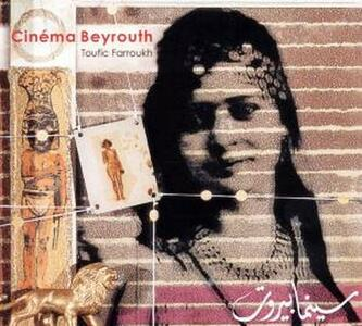 Cinema Beyrouth - CD Audio di Toufic Farroukh