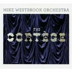 The Cortege - CD Audio di Mike Westbrook