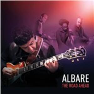 The Road Ahead - CD Audio di Albare