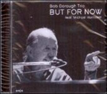 But for Now - CD Audio di Bob Dorough