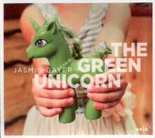 The Green Unicorn - CD Audio di Jasmin Bayer