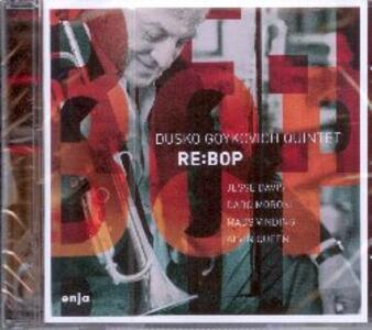 Re.Bop - CD Audio di Dusko Goykovich