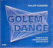 Golem Dance - CD Audio di Philipp Schiepek