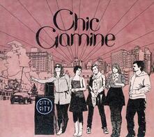 City City - CD Audio di Chic Gamine