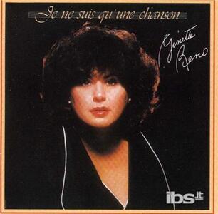Je Ne Suis Qu'Une Chanson - CD Audio di Ginette Reno