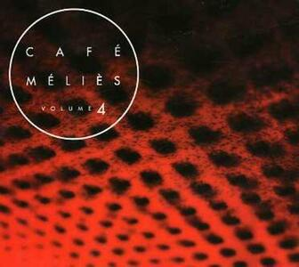 Cafe Melies 4 - CD Audio