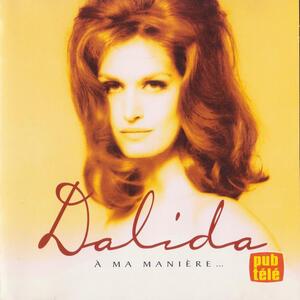 A Ma Manière - CD Audio di Dalida