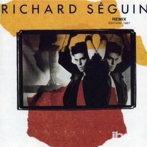Double Vie - CD Audio di Richard Seguin