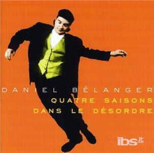Quatre Saisons Dans Le De - CD Audio di Daniel Belanger