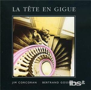 Tete En Gigue La - CD Audio di Jim Corcoran