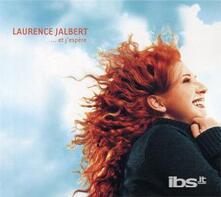 Et J'espere - CD Audio di Laurence Jalbert