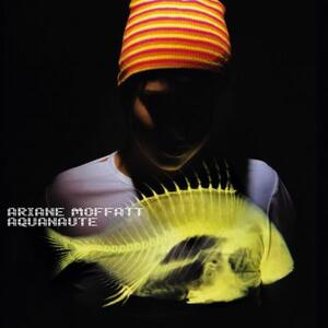 Aquanaute - CD Audio di Ariane Moffatt