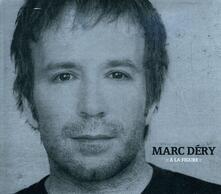 A La Figure - CD Audio di Marc Dery
