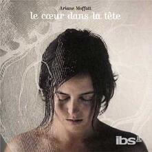 Coeur Dans La Tete - CD Audio di Ariane Moffatt