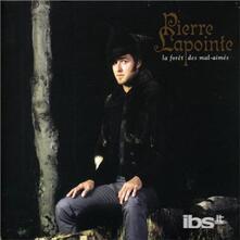 La Foret Des Mal-Aimes - CD Audio di Pierre Lapointe