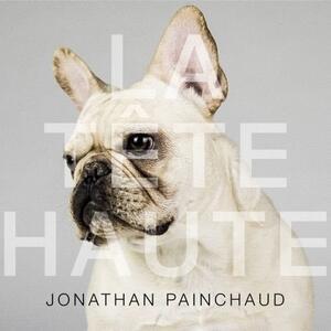 La Tete Haute - CD Audio di Jonathan Painchaud