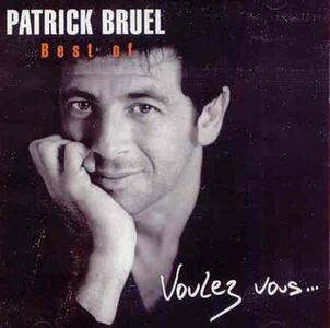 Best of Voulez Vous - CD Audio di Patrick Bruel
