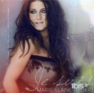 Je Suis - CD Audio di Marie-Elaine Thibert