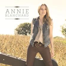 Annie Blanchard - CD Audio di Annie Blanchard