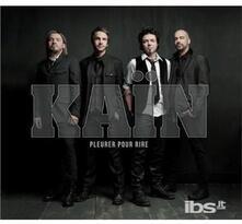 Pleurer Pour Rire - CD Audio di Kain