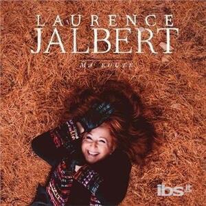 Ma Route - CD Audio di Laurence Jalbert
