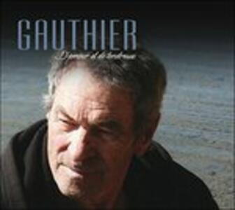 D'amour Et De Tendresse - CD Audio di Claude Gauthier