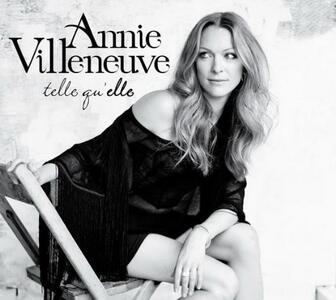 Telle Qu'Elle - CD Audio di Annie Villeneuve