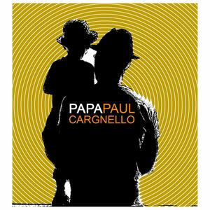 Papa Paul - CD Audio di Paul Cargnello