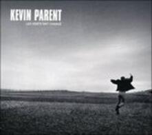 Vents Ont Change - CD Audio di Kevin Parent