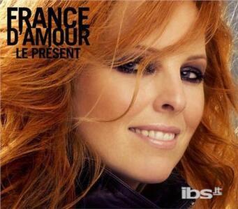 Le Present - CD Audio di France D'Amour