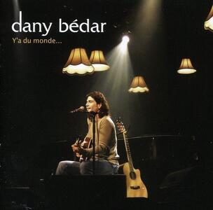 Y'A Du Monde - CD Audio di Dany Bedar