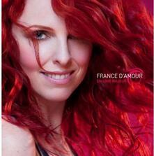 En Love Majeur - CD Audio di France D'Amour