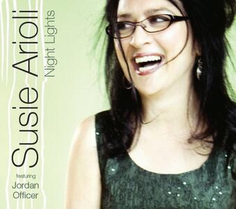 Night Lights - CD Audio di Susie Arioli