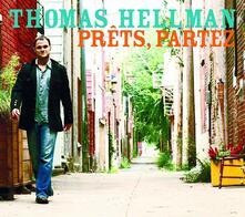 Prets Partez - CD Audio di Thomas Hellman
