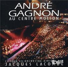Au Centre Molson - CD Audio di André Gagnon