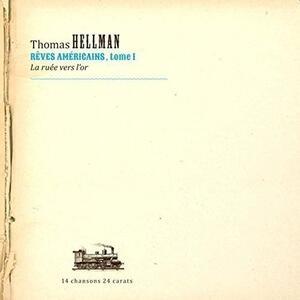 Reves Americains - CD Audio di Thomas Hellman