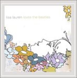 Loves The Beatles - CD Audio di Lisa Lauren