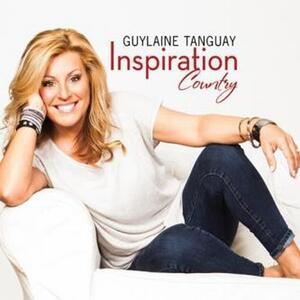 Inspiration Country - CD Audio di Guylaine Tanguay