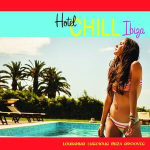 Hotel Chill Ibiza - CD Audio