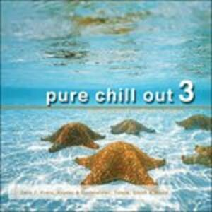 Pure Chill Out 3 - CD Audio