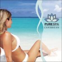 Pure Spa Caribbean - CD Audio