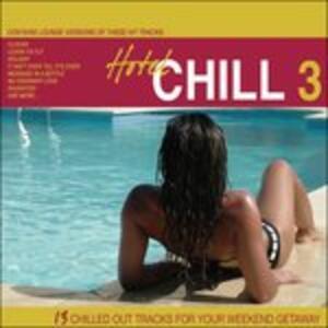 Hotel Chill 3 - CD Audio