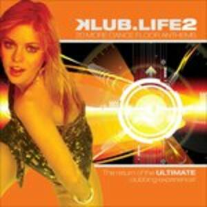 Klub Life 2 - CD Audio