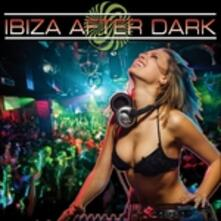 Ibiza After Dark - CD Audio