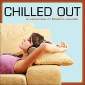 Chilled Out - CD Audio