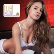 Hotel Barcelona Luxurious Music from Around the World - CD Audio